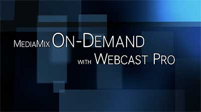 MediaMix Webcast Pro On-demand presentation demo grab