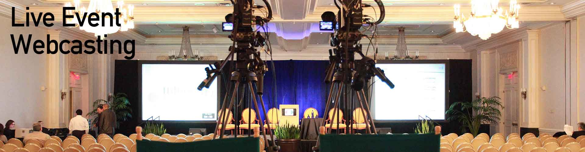 live, webcast, multicamera, location production, live presentation, town hall meeting,